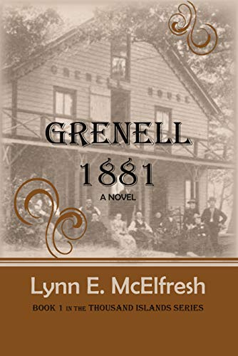 Grenell 1881: A Novel (Thousand Island Series Book ()
