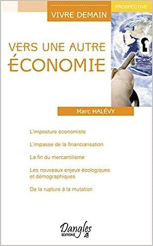 En ligne téléchargement gratuit Vers une autre Economie pdf, epub