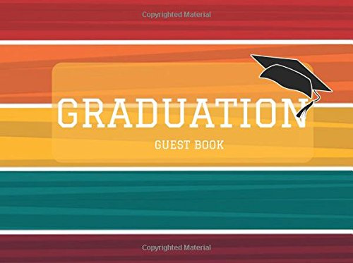 """Graduation Guest Book: Colorful Stripes Message Book, Keepsake, Scrapbook, Memory Year Book   High School, College, University Gifts For Friends, ...   8.25""""x6"""" (Graduation Gifts) (Volume 11)"""