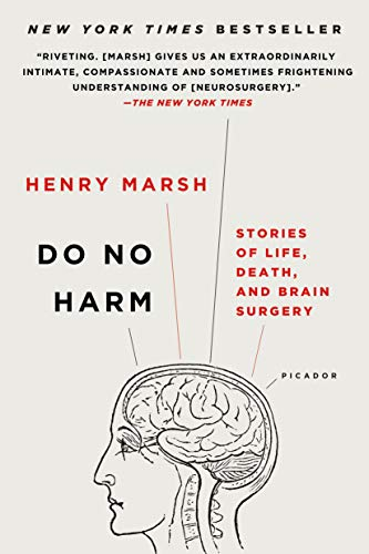 Book : Do No Harm: Stories Of Life, Death, And Brain Surg...