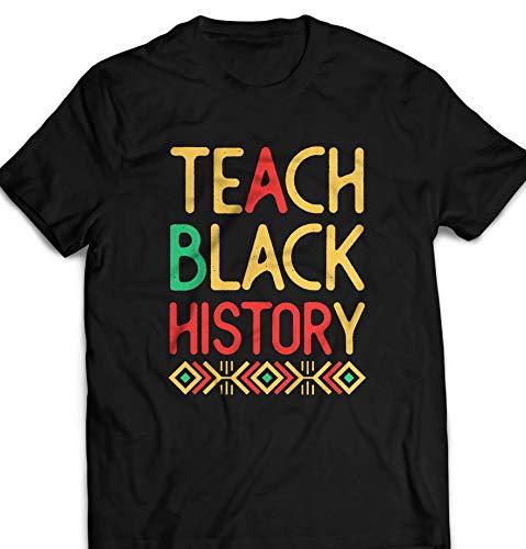 Teach Black History School Teacher - Black History Month Customized T-Shirt Hoodie/Long Sleeve/Tank Top/Sweatshirt