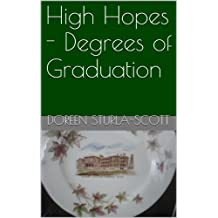 High Hopes - Degrees of Graduation