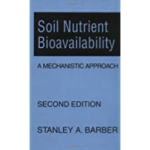 Soil Nutrient Bioavailability: A Mechanistic Approach
