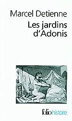 Jardins D Adonis (Folio Histoire)