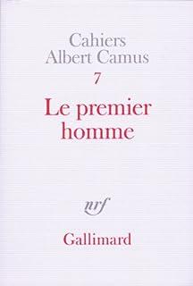 Le premier homme : roman autobiographique, Camus, Albert