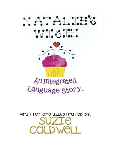 Natalie's Wish: An Integrated Language Story by XLIBRIS