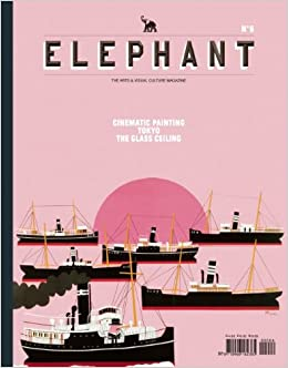 Book Elephant: 6: Cinematic Painting, Tokyo, the Glass Ceiling