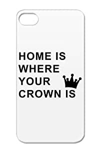 Crown Queen Prince Princess King Funny Satire TPU Black Case Cover For Iphone 4/4s Home Is Where Your