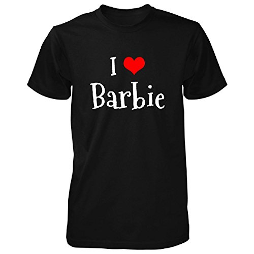 I Love Barbie. Funny Gift - Unisex Tshirt