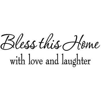 amazoncom bless this home with love and laughter decal