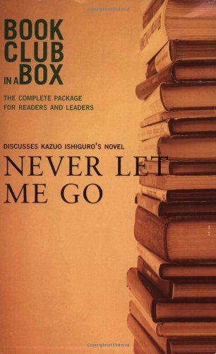 Bookclub-In-A-Box Discusses Never Let Me Go by Katzou Ishiguro