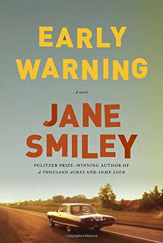 Early Warning: A novel (The Last Hundred Years Trilogy: A Family Saga)