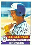 Don Money autographed Baseball Card (Milwaukee Brewers) 1979 Topps #265 Ball Point Pen - Autographed Baseball Cards