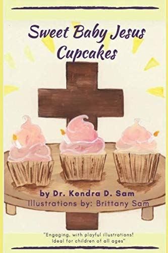 (Sweet Baby Jesus Cupcakes)