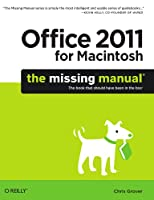 Office 2011 for Macintosh: The Missing Manual Front Cover
