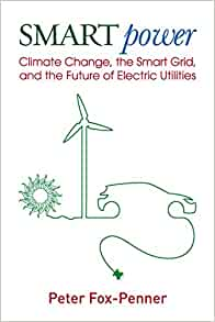 Smart power climate change the smart grid and the future of smart power climate change the smart grid and the future of electric utilities peter fox penner 9781597267069 amazon books fandeluxe Gallery