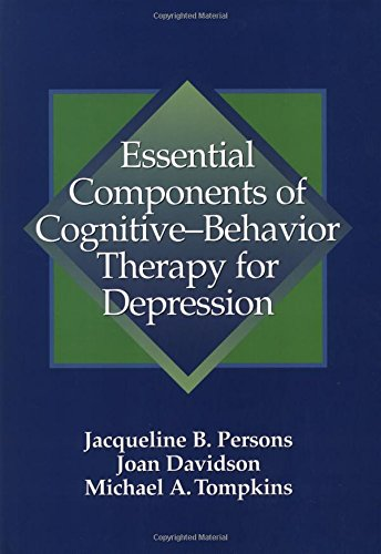 Essential Components of Cognitive-Behavior Therapy for Depression (Essential Components)