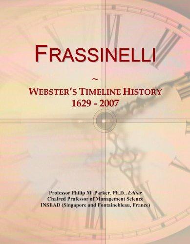 Frassinelli: Webster's Timeline History, 1629 - 2007
