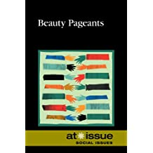 Beauty Pageants (At Issue)