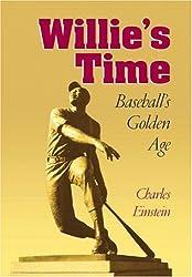 Willie's Time: Baseball's Golden Age (Writing Baseball (Paperback))