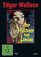 Edgar Wallace - Der F�lscher von London