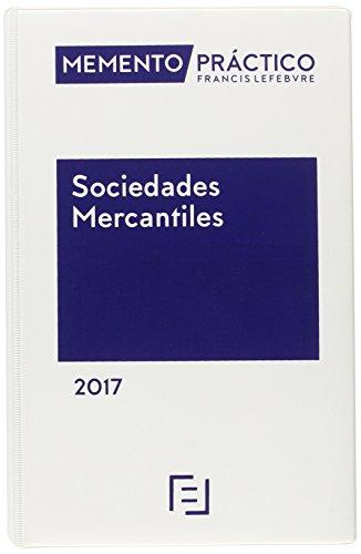 Memento Practico Sociedades Mercantiles 2017