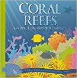 img - for Coral Reefs: Colorful Underwater Habitats (Amazing Science: Ecosystems) book / textbook / text book