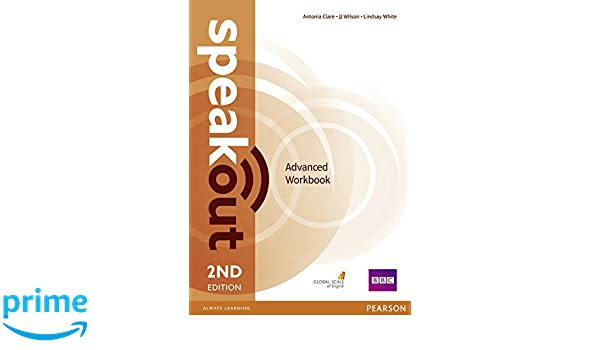 Speakout advanced 2nd edition workbook without key antonia clare speakout advanced 2nd edition workbook without key antonia clare j j wilson damian williams 9781292114231 amazon books fandeluxe Image collections