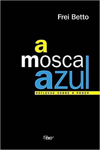 A MOSCA AZUL PDF DOWNLOAD