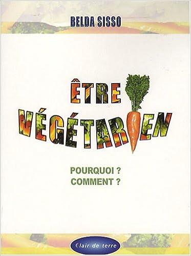 Livre gratuits Etre végétarien pourquoi ? comment ? epub pdf