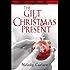 The Gift of Christmas Present
