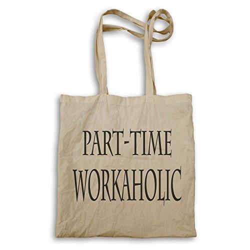 Teilzeit Workaholic Tragetasche u343r