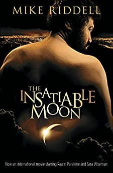 The Insatiable Moon by [Riddell, Michael]