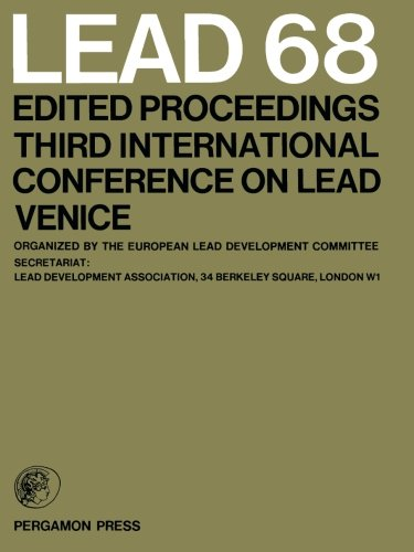 Lead 68: Edited Proceedings, Third International Conference on Lead, Venice (No. 3)