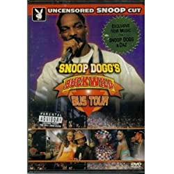 PLAYBOY SNOOP DOGG S BUCKWILD BUS TOUR -- NEW DVD!