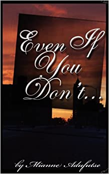 Even If You Don't...