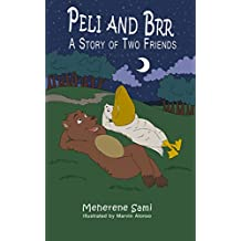 Peli and Brr: A Story of Two Friends