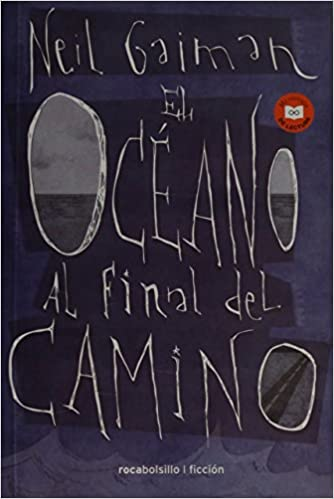 El oceano al final del camino spanish edition neil gaiman el oceano al final del camino spanish edition neil gaiman 9788416240340 amazon books fandeluxe Image collections