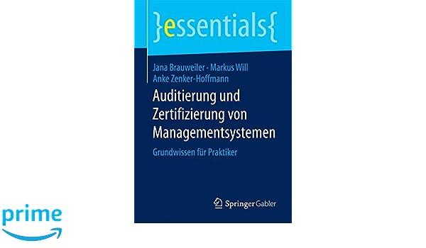 Auditierung und Zertifizierung von Managementsystemen: Grundwissen ...