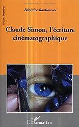 Claude Simon, l'écriture cinématographique