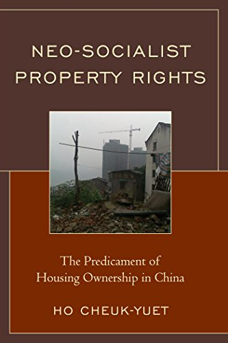 Download Neo-Socialist Property Rights: The Predicament of Housing Ownership in China Pdf