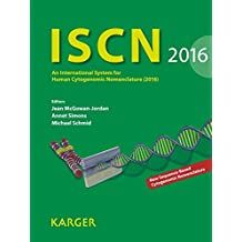 Iscn 2016: An International System For Human Cytogenomic Nomenclature (2016) Reprint of: Cytogenetic and Genome Research 2016, Vol. 149, No. 1-2.