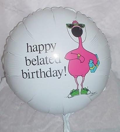 Joyeux Anniversaire En Retard De 18 Pouces Aluminium Ballon Bl373