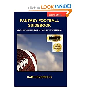Fantasy Football Guidebook: Your Comprehensive Guide to Playing Fantasy Football Sam Hendricks