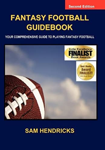 fantasy football guidebook your comprehensive guide to playing rh amazon com