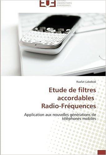 Livres gratuits en ligne Etude de filtres accordables   Radio-Fréquences: Application aux nouvelles générations de téléphones mobiles pdf