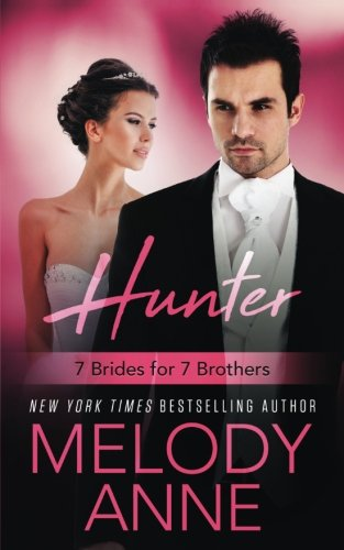 Hunter (7 Brides for 7 Brothers Book 3) (Volume 3)
