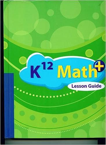 K12 Math Plus Lesson Guide Grade 1 Student Edition: Amazon ...