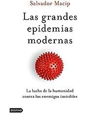 Las grandes epidemias modernas: La lucha de la humanidad contra los enemigos invisibles: 169 (Imago Mundi)