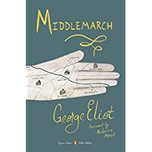 Middlemarch: (Penguin Classics Deluxe Edition)